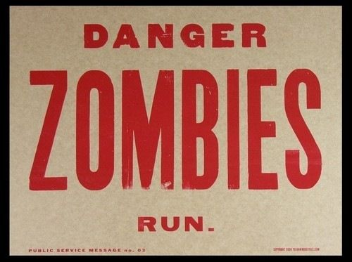 caution-warning-funny-signboard-danger_zombies-run[4].jpg